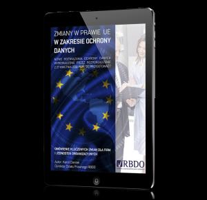 Zmiany w prawie UE w zakresie ochrony danych osobowych